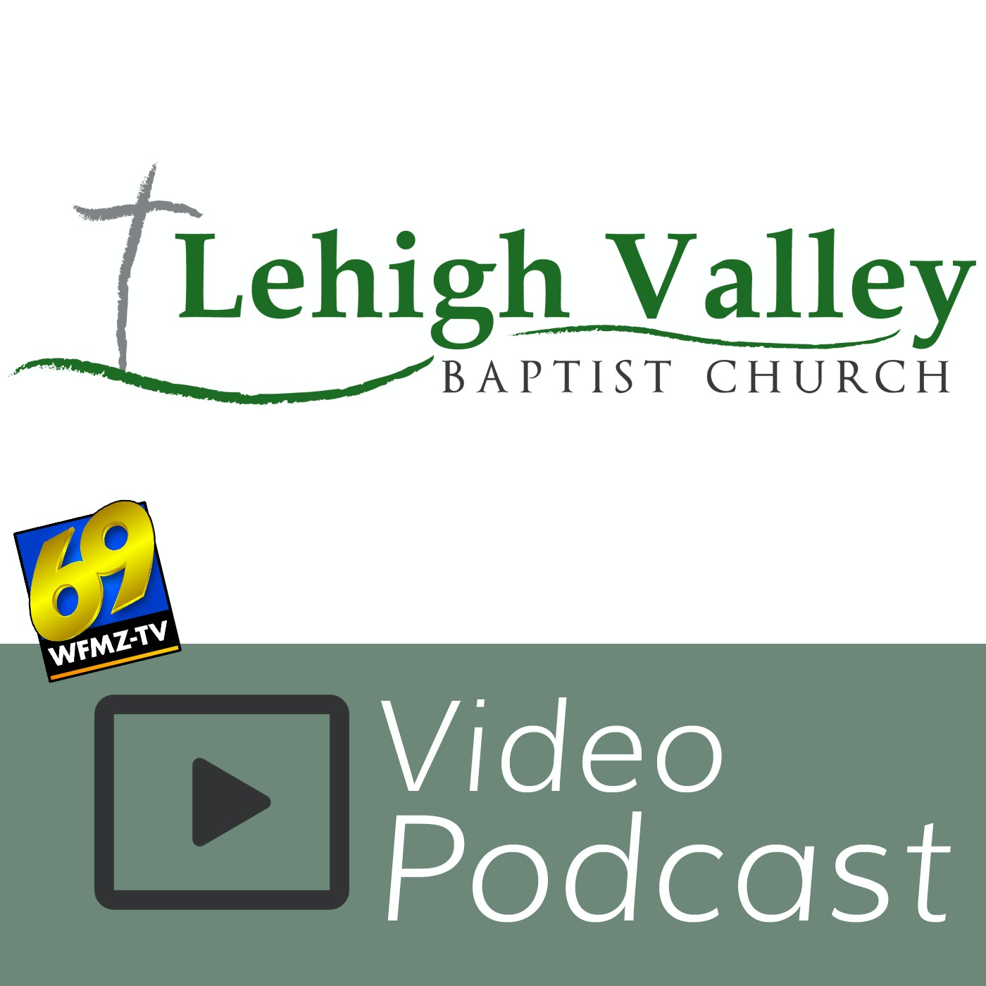 TV Ministry of Lehigh Valley Baptist Church